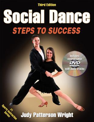 Social Dance: Steps to Success By Wright, Judy